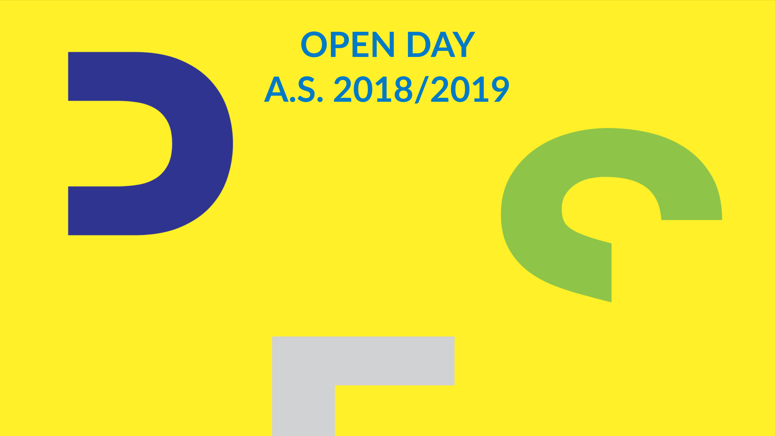OPEN DAY A.S. 2018/2019
